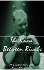 The Rune Between Rivals - Septiplier AU - by Blu2424