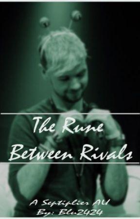 The Rune Between Rivals - Septiplier AU - by Blu2424