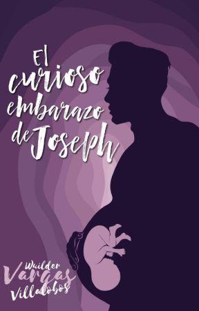 El curioso embarazo de Joseph R. © ¡PRÓXIMAMENTE EN FÍSICO! by Wuilder2000