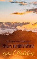 Manual de sobrevivência em Paldin - Como sobreviver sem água by vFord7