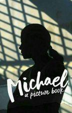 ♔ MICHAEL || ✔♔ by KayeInfinitee