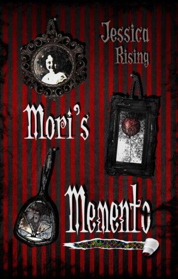 Mori's Memento by JessicaLRising
