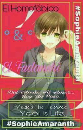 El Homofobico & El Fudanshi -Yaoi-