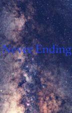 Never Ending  by gibbybama