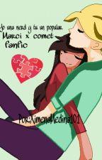 YO UNA NERD Y TU UN POPULAR (MARCI X COMET) - (fanfic) by XimenaMedina101