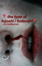 the type of fujoshi / fudanshi by ANIMEFTBANDS