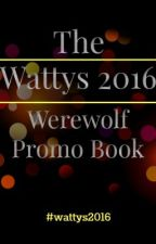 #Wattys2016 Werewolf Promo Book by Dream_Craziness