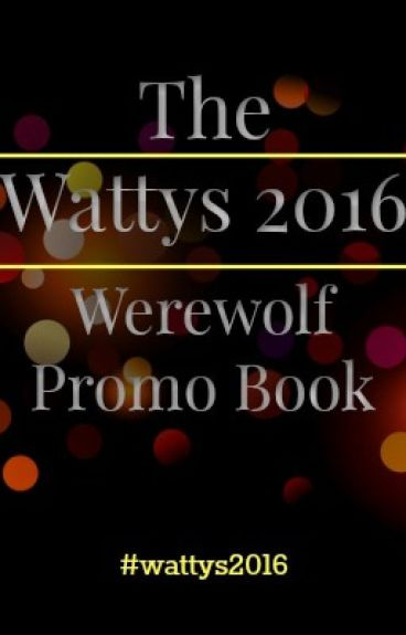 #Wattys2016 Werewolf Promo Book