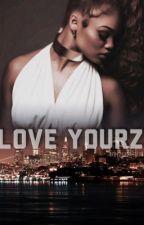 Love Yourz.   August Alsina by breezyaddiction