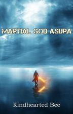 Martial god Asura: Volume 3 - Eastern Sea Region (549-1004) by lemoyan