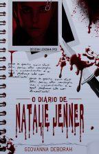 O Diário de Natalie Jenner #Wattys2016 by MeiMisa12