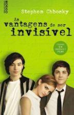 As Vantagens De Ser Invisivel by karolinaantt