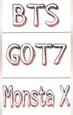 [Đoản] BTS, GOT7, Monsta X by DefArs0109