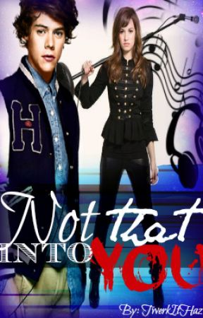 Not That Into You. by TwerkItHaz