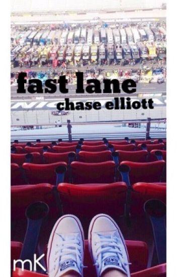 fast lane // Chase Elliott