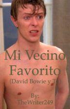 Mi Vecino Favorito (David Bowie y tu) by MaldJG126