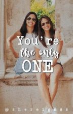 You're The Only One(Jhobea) =COMPLETED= by JhowBeyuh1508