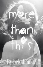 More Than This by GabrielsHiddenHeart