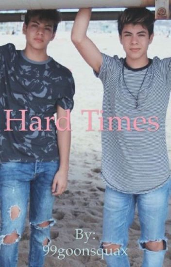 Hard Times (99goonsquad Fanfiction)