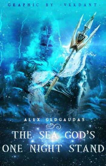 The Sea God's One-Night-Stand (ON HOLD)