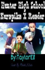 Hunter High School Kurapika X Reader/OC by taylorE8