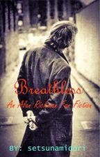 Breathless (An Alan Rickman Fanfic) by setsunamidori