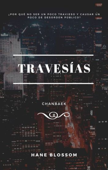 Travesías [ChanBaek] | 2Shot