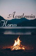 Academia Horus  by NowSeeMeF