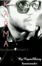 Karma [An Indian Story] by CrystalDiary