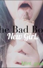 The Bad Boy's New Girl  by mint_green816
