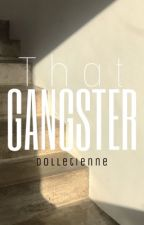 That Gangster by Raiisha