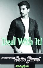 Deal With It! (DDG Series #1) by AlluringBiatch