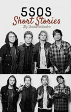 卌 5SOS Short Stories 卌 by _JessicaErin_