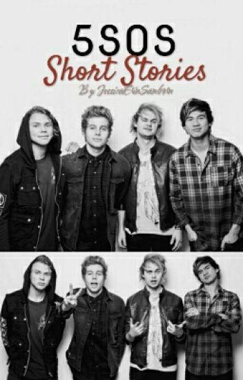 卌 5SOS Short Stories 卌