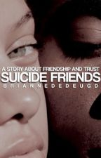 Suicide Friends | ✓ by airfield