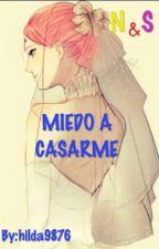 Miedo A Casarme  by hilda9876