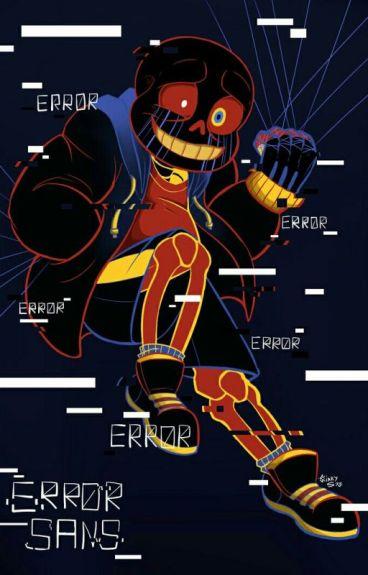 Do Not Fear The Abnormal, My Dearest. [Error Sans X Reader]