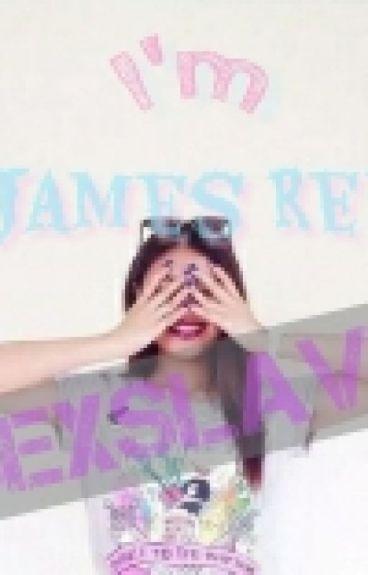 Im James Reid SEXSLAVE?!? #Wattys2016
