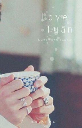 Mark Tuan Saranghae ||Book 1 by xpJyxcYjx