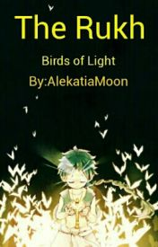 Magi: The Ruhk - Birds Of Light (Aladdin X Reader X Alibaba) by AlekatiaMoon