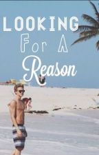 Looking For A Reason (A Cody Simpson Fan Fiction) by ohheyjackie