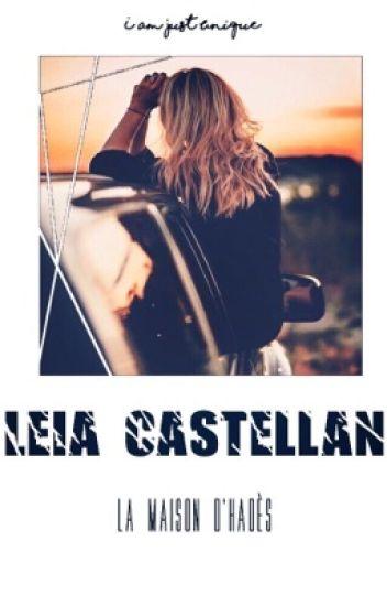 Leia Castellan Tome 3 La Maison D'Hadès [TERMINÉ]