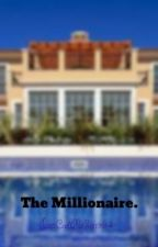 The Millionaire. by JustCallMeSin9914