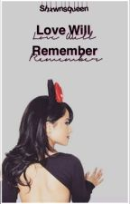 Love Will Remember ☆CD [ON HOLD] by Shxwnsqueen