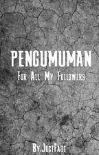 PENGUMUMAN by JustFade