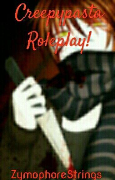 Creepypasta Roleplay! [Closed]