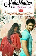 Mohabbatein (Manan Short Story) by sweetdreamer009