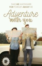 Adventure With You by WardaaAi