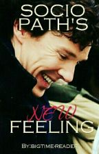 Sociopath's New Feeling ( Sherlock × Reader) by bigtime-reader