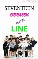 SEVENTEEN GESREK MAEN LINE by gesrek17_